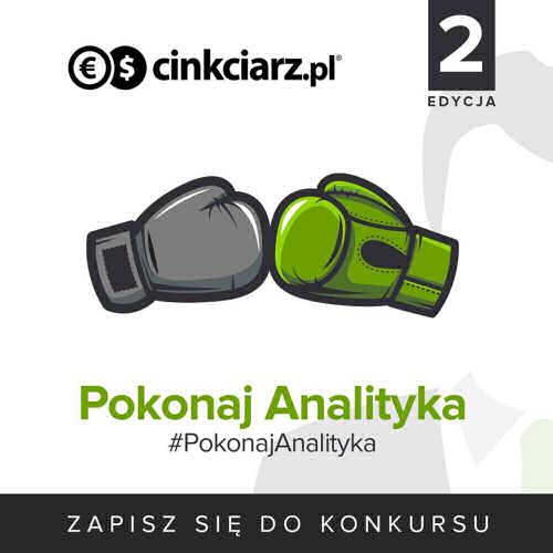 Pokonaj analityka 2 - Cinkciarz.pl